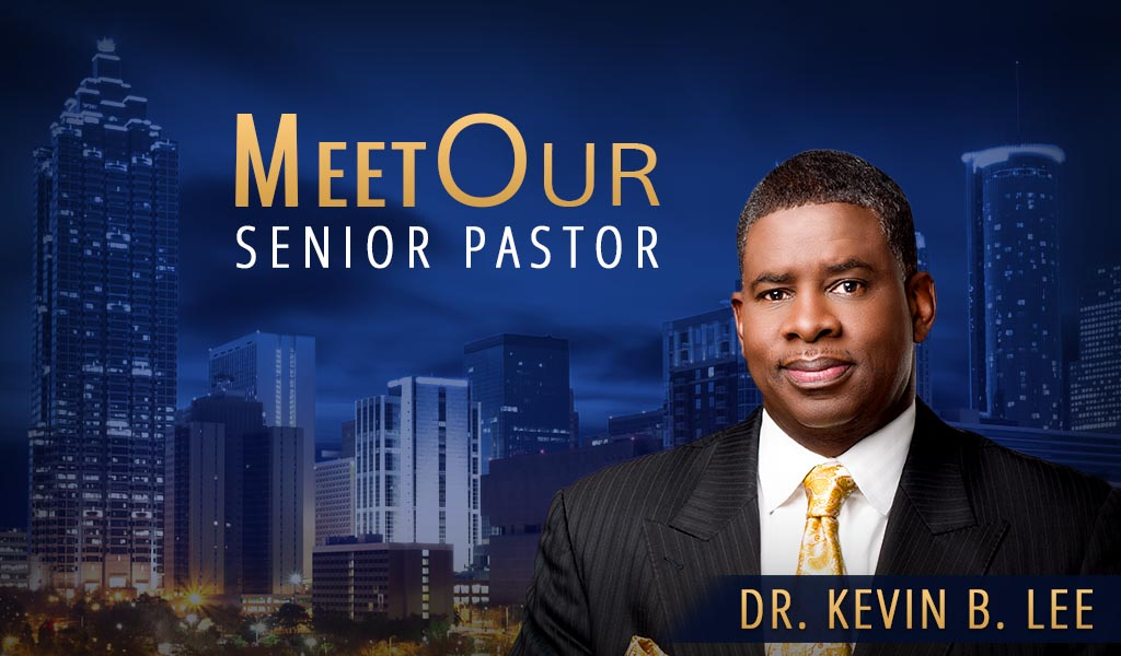 Dr. Kevin B. Lee - Senior Pastor