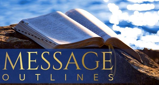 Gwinnett Berean Message Outlines
