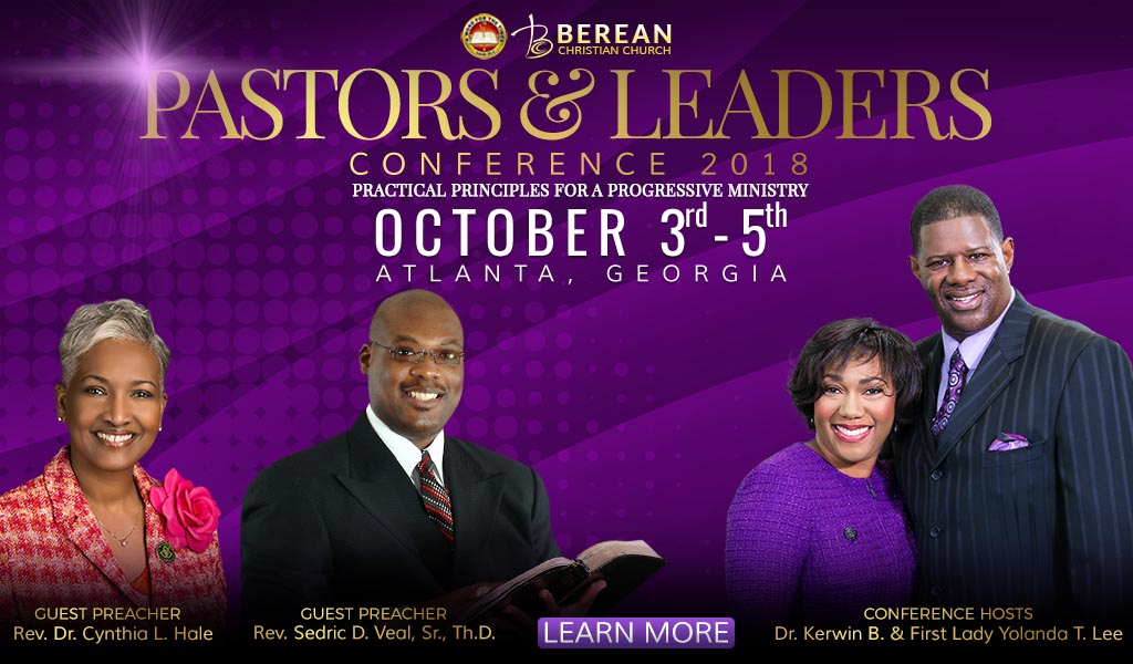 Berean Pastors and Leaders Conference 2018